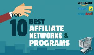 Top 10 Best Affiliate Networks and Programs for India 2019