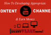 How to Developing Appropriate Content for Your YouTube Channel