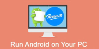 Run Android on Your PC - Remix OS for PC