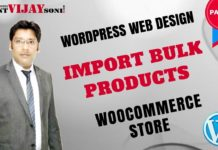 How to Import Bulk Products In WooCommerce Store (PART-13)