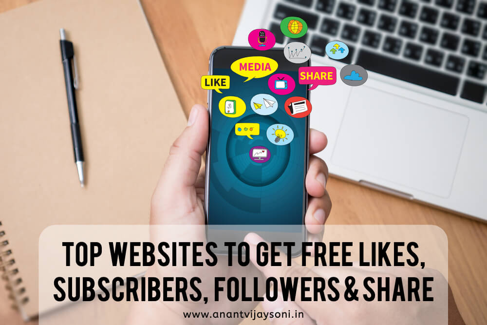 Best websites to get Free Subscribers, Followers, Likes, Share and Comments
