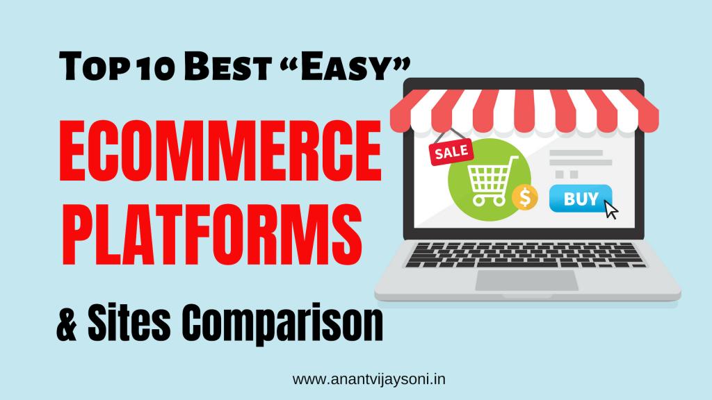 """Top 10 Best """"Easy"""" eCommerce Platforms & Sites Comparison (2019)"""