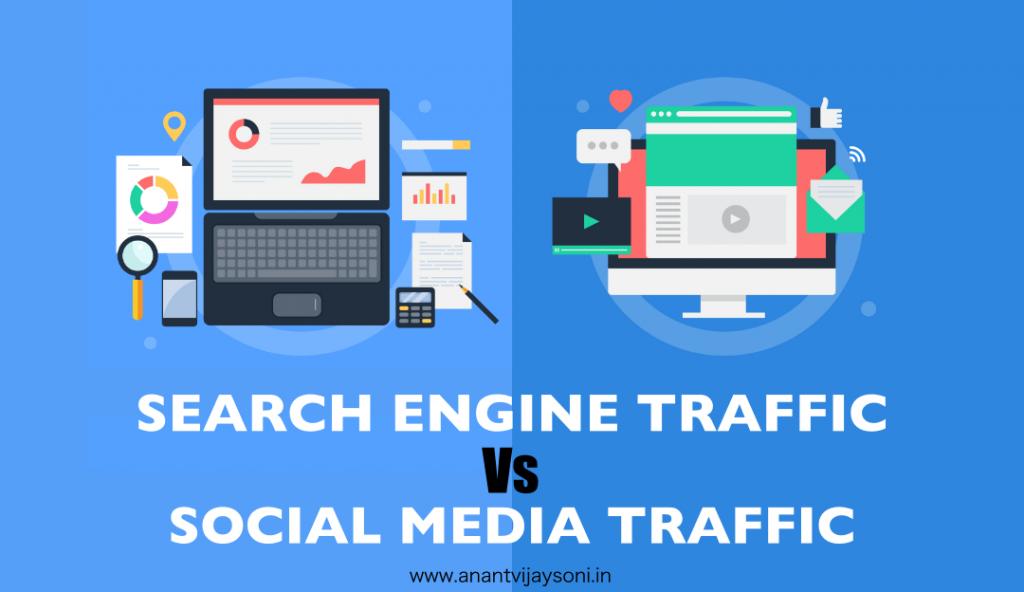 Search Engine Traffic Vs. Social Media Traffic