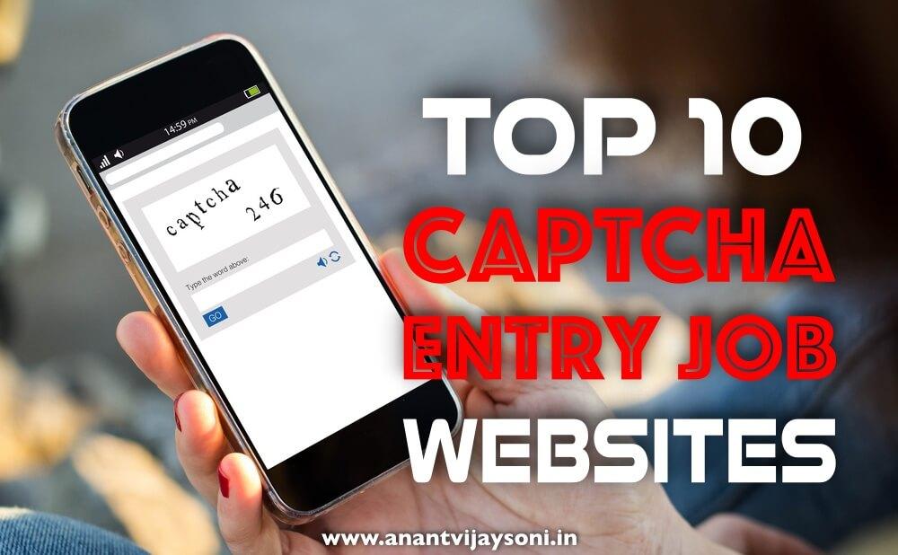 Top 10 Captcha Entry Job Sites - Earn 15000:- Per Month