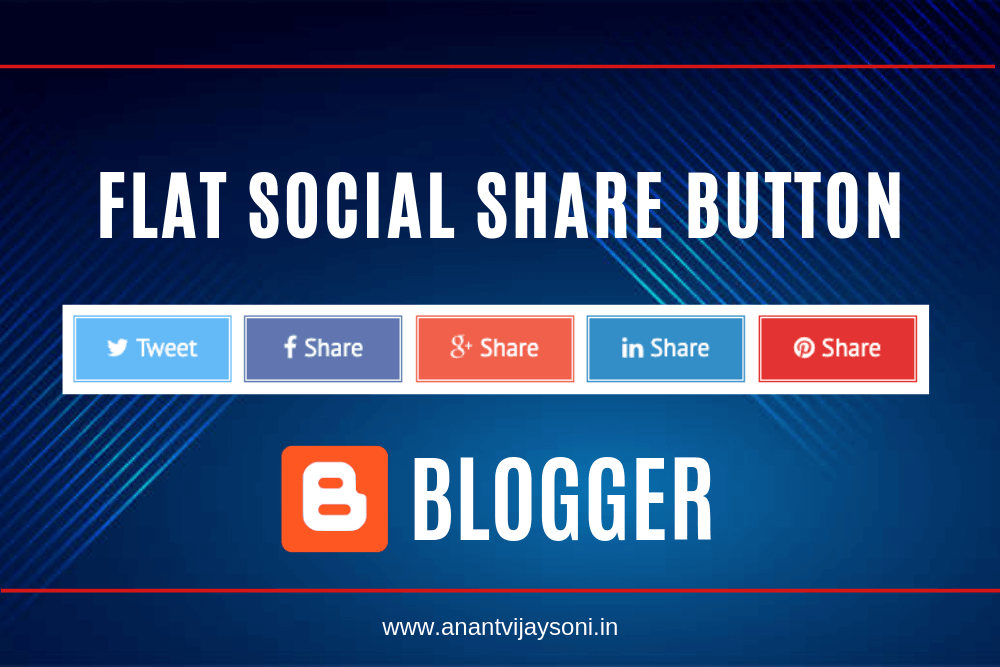 How to Add Flat Social Share Button To Blogger/Blogspot