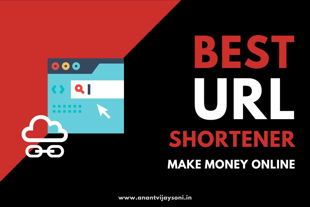 4 Best URL Shortener to help you to make money online