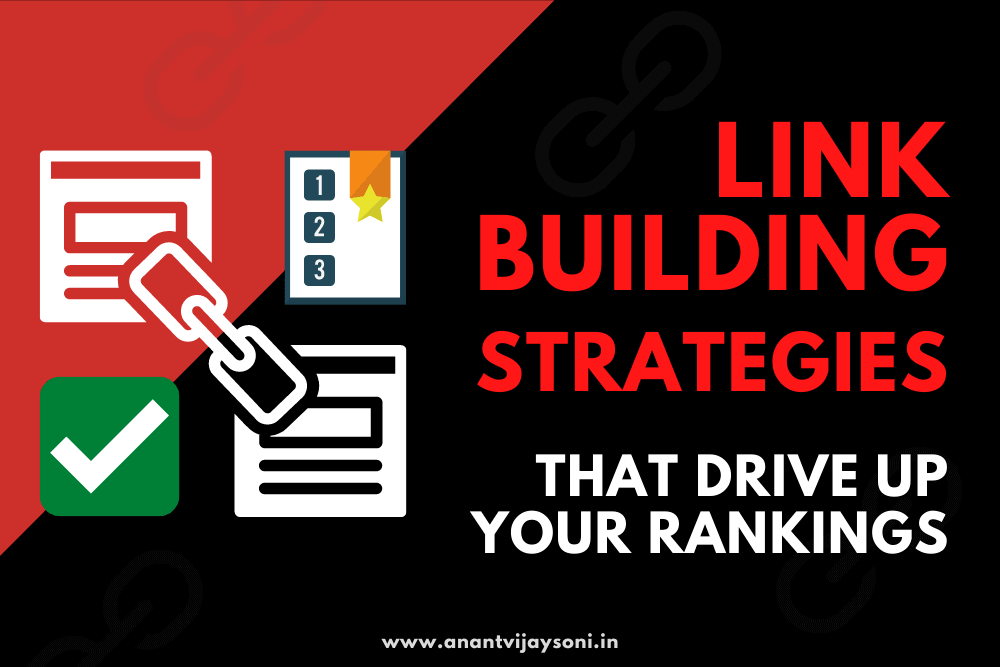 Link Building Strategies That Drive Up Your Rankings